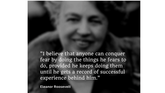Eleanor Roosevelt: How To Conquer Fear