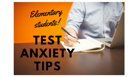 Test anxiety strategies for elementary students